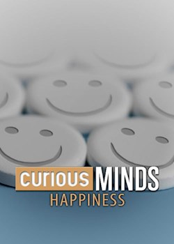 Curious Minds: Happiness