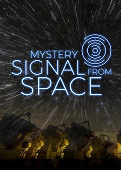 Mystery Signal from Space