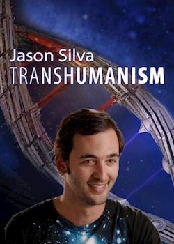 Jason Silva: Transhumanism