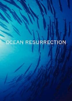 Ocean Resurrection