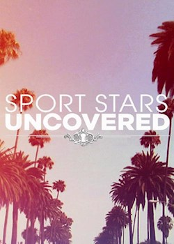 Sports Star Uncovered