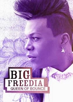 Big Freedia Queen of Bounce (s2)