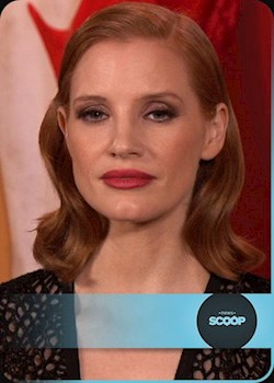 Scoop Newsfeed Jessica Chastain