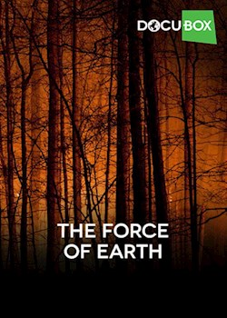 The Force Of Earth (s1)