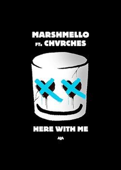 Marshmello - Here With Me (ft. CHVRCHES)