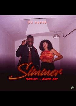 Mahalia - Simmer (ft. Burna Boy)
