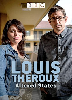 Louis Theroux: Altered States (s1): ep 01