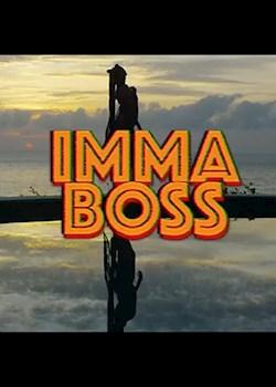 Nadia Nakai - Imma Boss