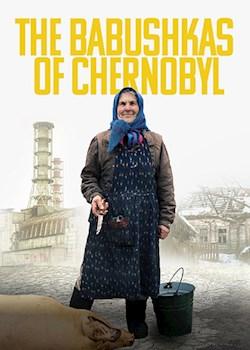 Babushkas of Chernobyl