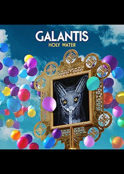 Galantis - Holy Water