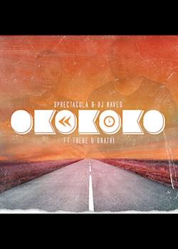 Sphectacula and DJ Naves - Okokoko (ft. Thebe & Unathi)
