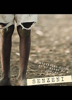 Mthandazo Gatya - Senzeni (ft. DJ Manzo SA & Comado)