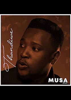 Musa - Thandiwe