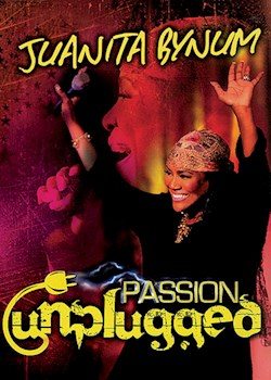 Juanita Bynum - Passion Unplugged