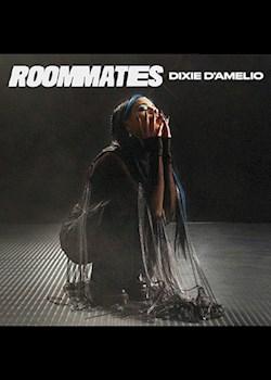 Dixie D'Amelio - Roommates