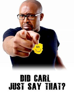 Did Carl Just Say That