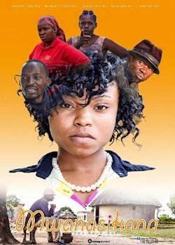 Mwanaskana 1 Feature Film