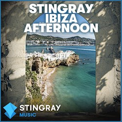 STINGRAY Ibiza Afternoon